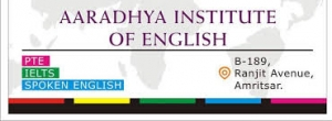 Aaradhya Institute of IELTS , PTE & SPOKEN ENGLISH
